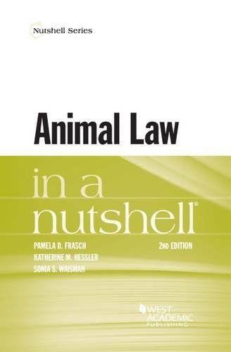 Animal Law in a Nutshell (Nutshells)
