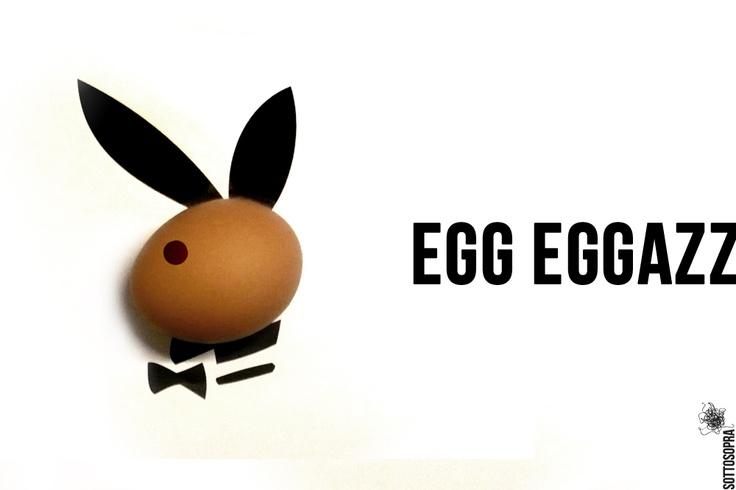EGG EGGAZZ Playboy  #easter #sottosopra comunicazione