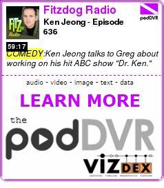 #COMEDY #PODCAST  Fitzdog Radio    Ken Jeong - Episode 636    READ:  https://podDVR.COM/?c=3431f480-2f4f-56e0-cce0-b78ee5afa0d4