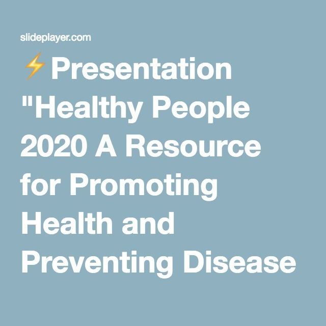 """⚡Presentation """"Healthy People 2020 A Resource for Promoting Health and Preventing Disease Throughout the Nation Greater Lowell Health Alliance November 8, 2011 Presenter:"""""""