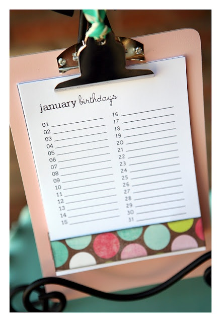 Birthday Clipboard - I really need this so I stop forgetting everyones Bday!