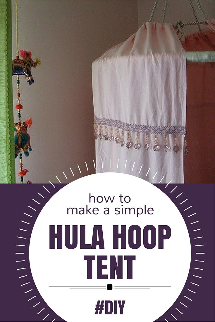 A super simple hula hoop tent: easy to make, easy to take down! Make it with just a hula hoop, a rope and an old sheet. #upcycle #DIY #kidforts