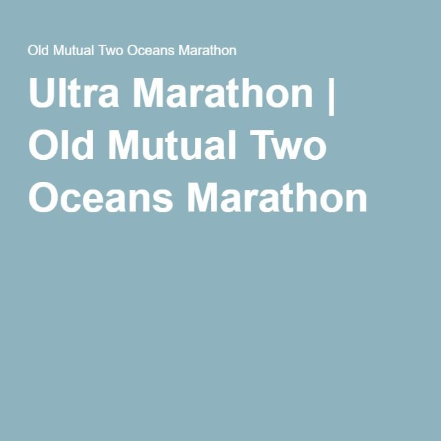 Ultra Marathon   Old Mutual Two Oceans Marathon