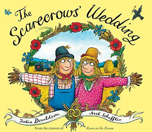 Amazon.com: The Scarecrows' Wedding (9780545726061): Julia Donaldson, Axel Scheffler: Books
