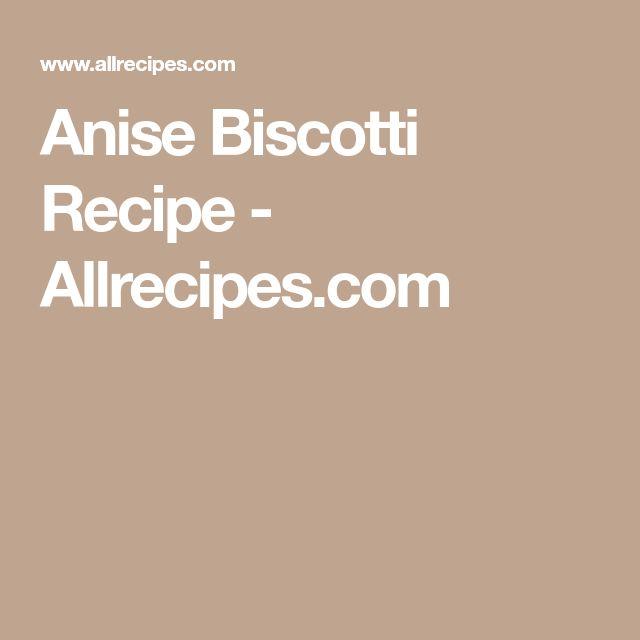 Anise Biscotti Recipe - Allrecipes.com