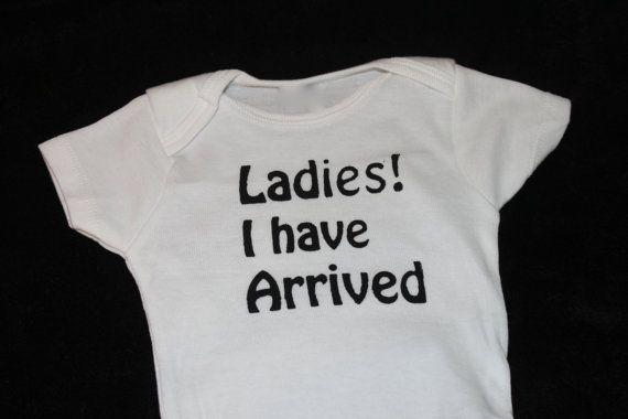 Cute Funny Baby Onesie Bodysuit Boy Ladies I have by MLTBlankies, $12.50