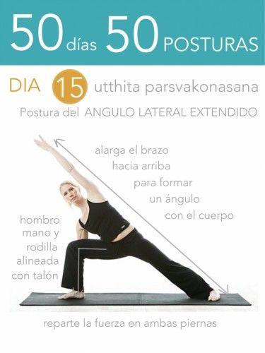 50 d�as 50 posturas. D�a 15. Postura del �ngulo lateral extendido