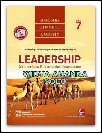 Leadership: Memperkaya Pelajaran dari Pengalaman (Ed. 7)  oleh Richard L. Hughes, Robert C. Ginnet, Gordon J. Curphy   Format:Soft Cover  ISBN:6  ISBN13:9786  Tanggal Terbit:2012  Bahasa:Indonesia  Penerbit:SALEMBA EMPAT  Halaman:646  Dimensi:280 mm x 210 mm    Deskripsi:  Buku ini membahas tentang fenomena kepemimpinan, pengembangan pemimpin, kekuasaan dan pengaruh, atribut dan perilaku kepemimpinan, motivasi, kinerja, teori-teori kepemimpinan, hingga sisi gelap…