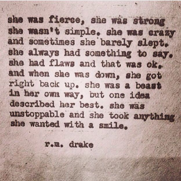She was a beast in her own way... Words can't explain how much I love this quote!