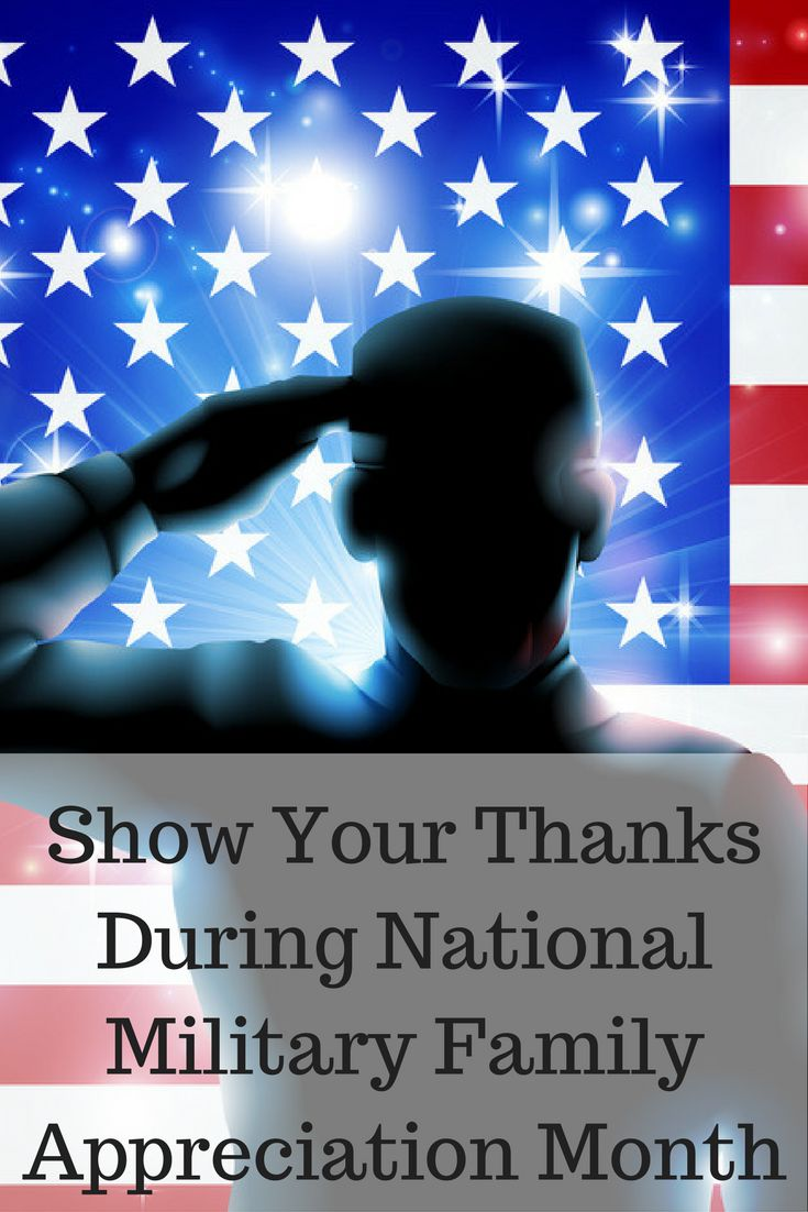 Show Your Thanks During National Military Family Appreciation Month via @dianenassy