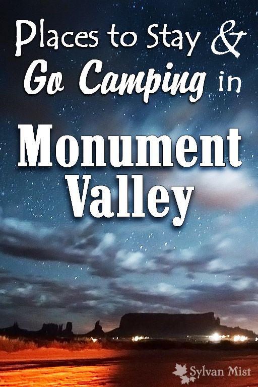 Camping and Places to Stay in Monument Valley, Utah, Arizona. Monument Valley Tribal Park, Goulding's Lodge, The View Hotel, The View Campground, Mustang Valley Campground, Tipi Village, Mexican Hat, Kayenta