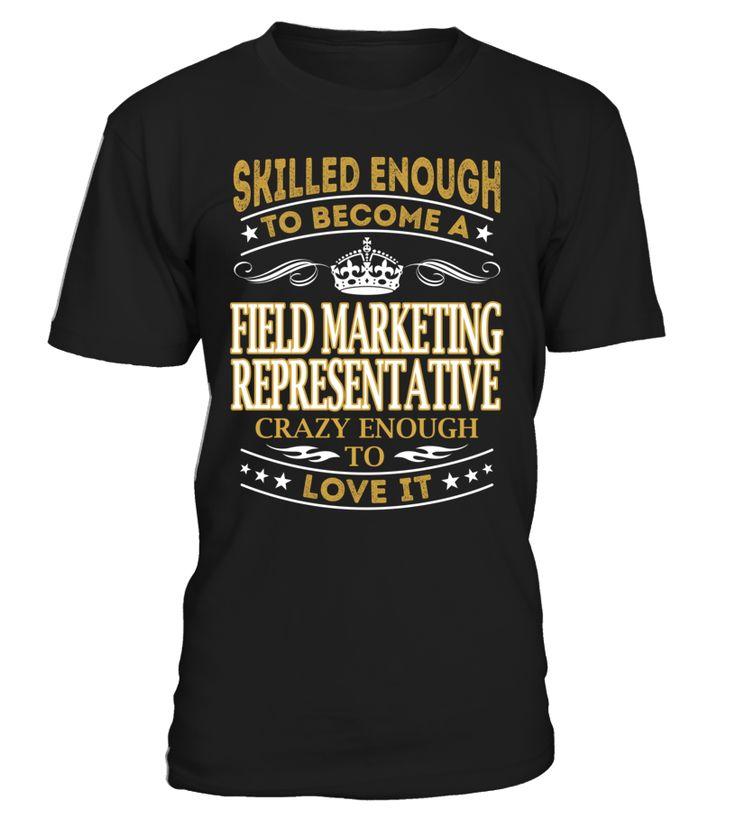 Field Marketing Representative - Skilled Enough To Become #FieldMarketingRepresentative