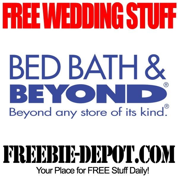 FREE Wedding Stuff - Bed Bath & Beyond