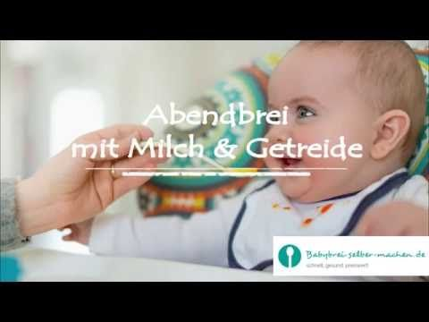 Grundrezept Abendbrei für Babys ab dem 6.Monat selber machen