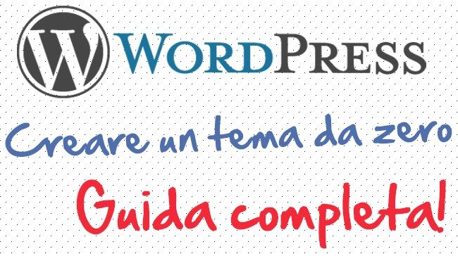Creare tema wordpress partendo da zero