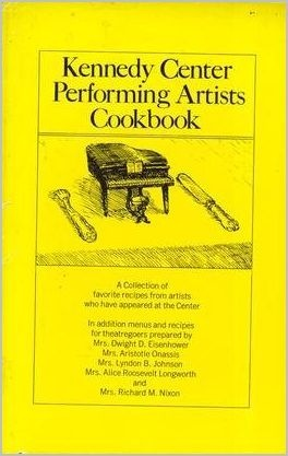 Kennedy Center Performing Artists Cookbook by Kennedy Center, 1973, HC/DJ