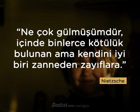Ne çok gülmüşümdür, içinde binlerce kötülük bulunan…  #nietzsche #sözleri #filozof  #felsefi #yazar #kitap #özlü #anlamlı