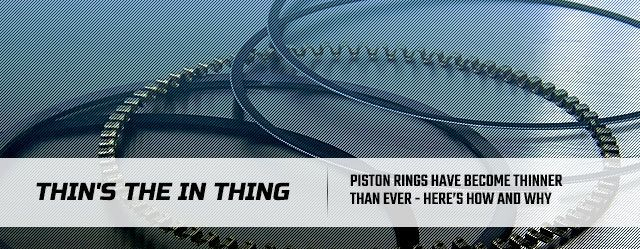 The split piston ring widely utilised today was first invented by John Ramsbottom in the late 1800s. This man's discovery immediately replaced the hemp style rings that were used in heavy steam engines, and stand for a quantum leap in performance capability. The benefits of utilizing this...