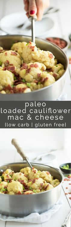 Loaded Cauliflower Mac and Cheese is a delicious guilt free take on a classic! Cauliflower tossed in a vegan, paleo cheese sauce & topped with crispy bacon.