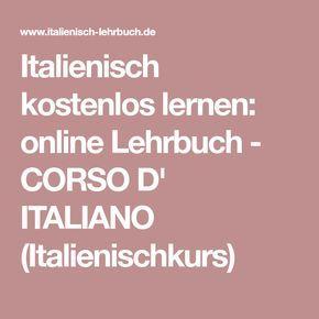 Italienisch kostenlos lernen: online Lehrbuch - CORSO D' ITALIANO (Italienischkurs)
