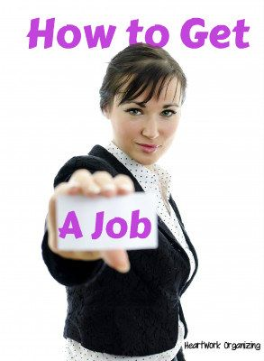 How to get a job, a career, or a better job.