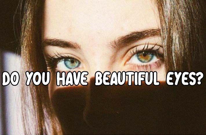 Do You Have Beautiful Eyes You Have Beautiful Eyes Aesthetic