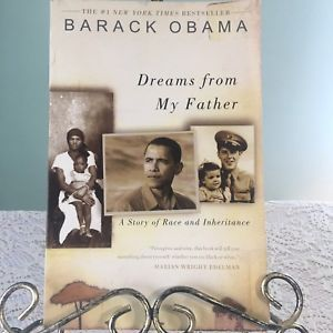 Barack Obama Dreams From My Father President PB Story Of Race and Inheritance  | eBay