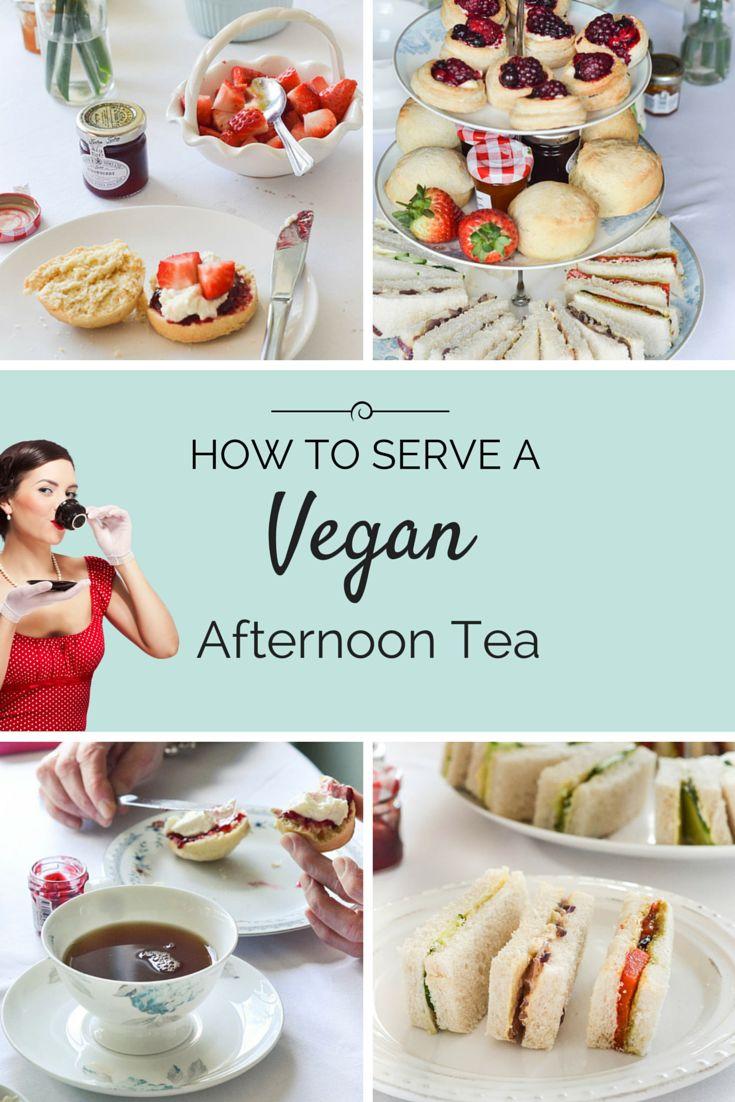 How To Serve a Vegan Afternoon Tea