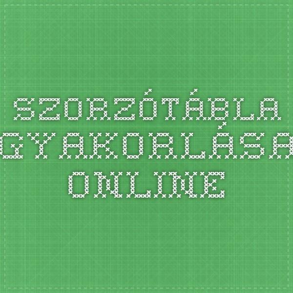 szorzótábla gyakorlása online