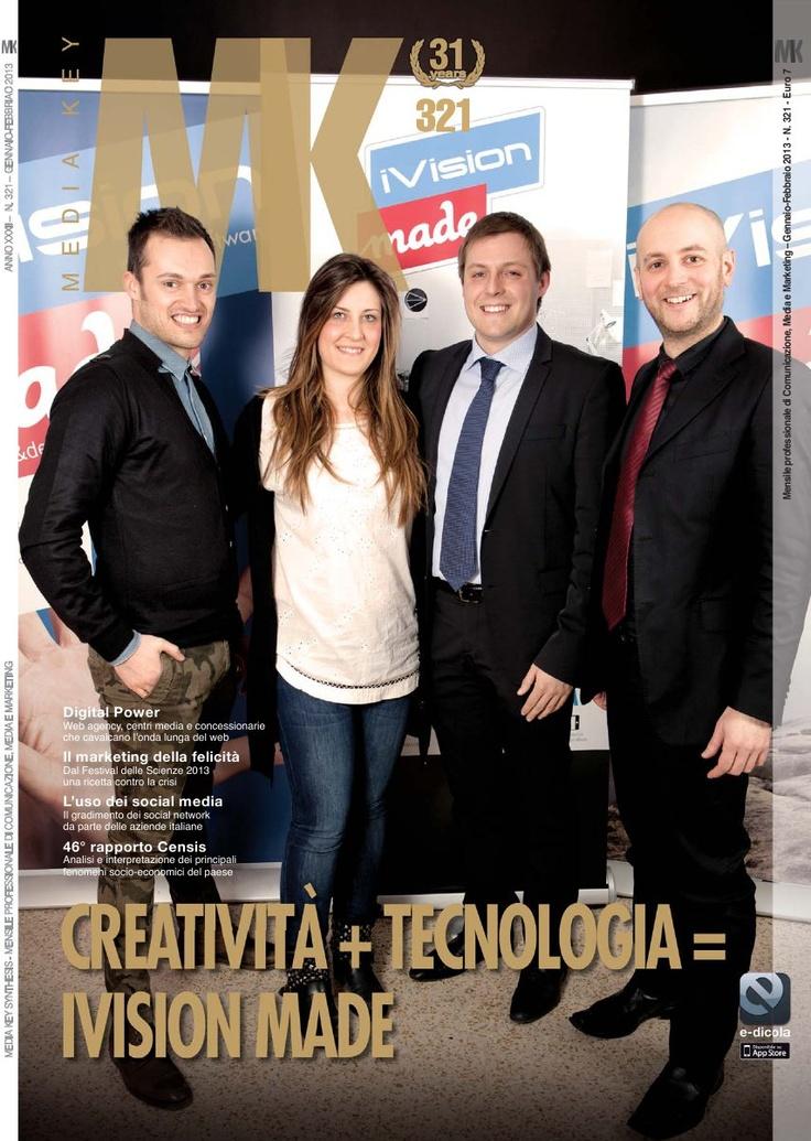 iVision-Made protagonista dell'ultimo numero di Media Key, mensile professionale di Comunicazione, Media e Marketing. Bella e grande soddisfazione! Grazie a tutto il Team iVision-Made!   http://issuu.com/mediakey/docs/media_key_321_ridotto