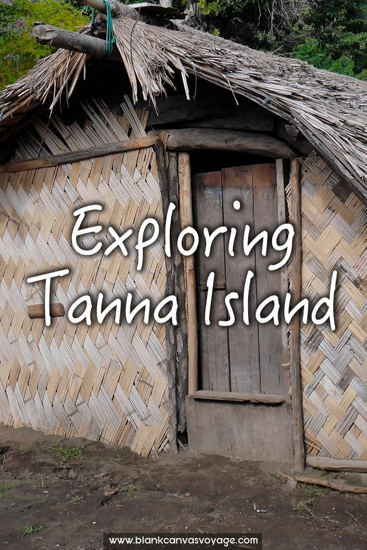 "Our first reaction from the airplane window was ""Wow!"". And that is exactly how yours will be. Welcome to Tanna, expect the unexpected! Read More: http://blankcanvasvoyage.com/vanuatu/exploring-tanna-island/"