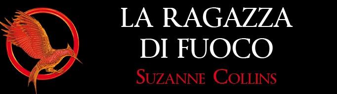 La ragazza di fuoco di Suzanne Collins n°2