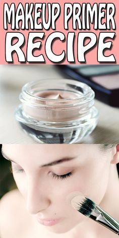 DIY Makeup Primer :2 Very Easy Recipes
