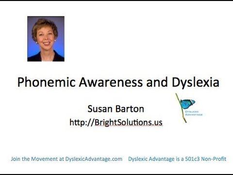 ▶ Phonemic Awareness and Dyslexia with Susan Barton - Dyslexic Advantage Webinar - YouTube