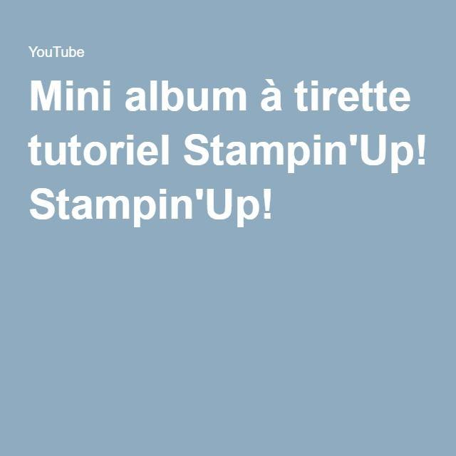 Mini album à tirette tutoriel Stampin'Up!