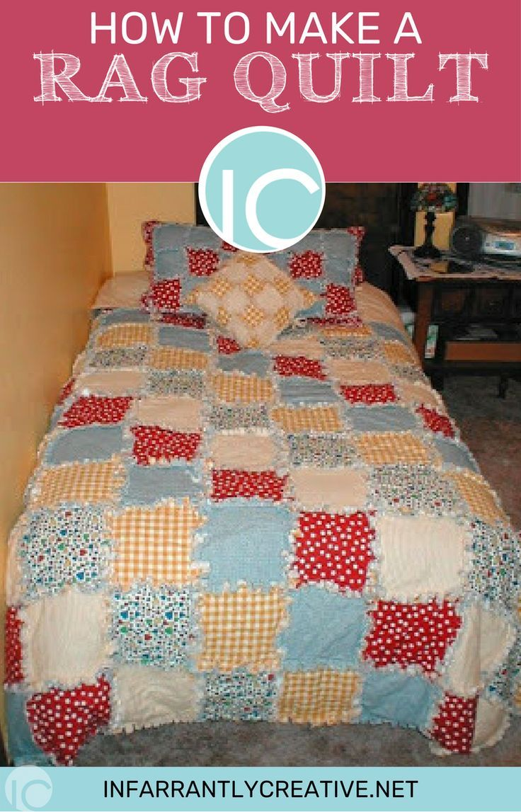 How To Make A Rag Quilt Infarrantly Creative Rag Quilt Patterns Rag Quilt Quilts
