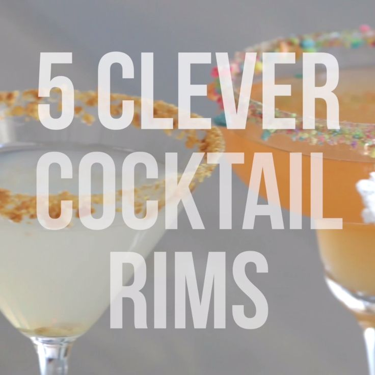 5 Clever Cocktail Rims