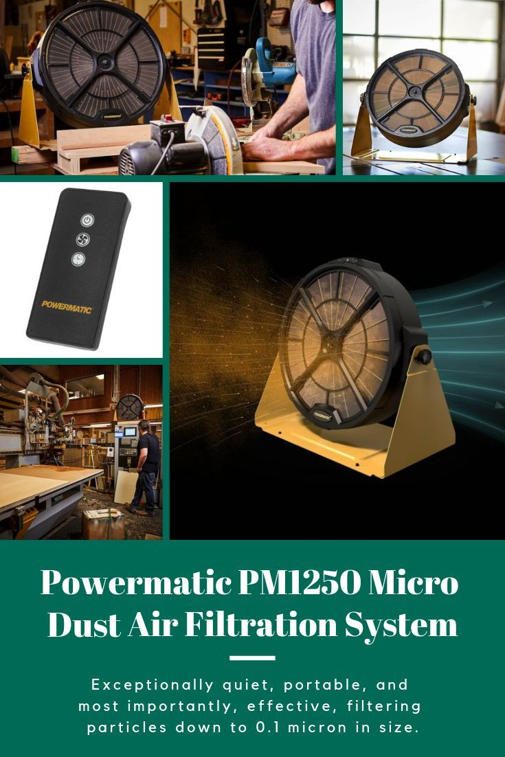 Powermatic Pm1250 Micro Dust Air Filtration System If You D Like To Minimize The Airborne Dust In Y Air Filtration System Air Filtration Electrostatic Filter