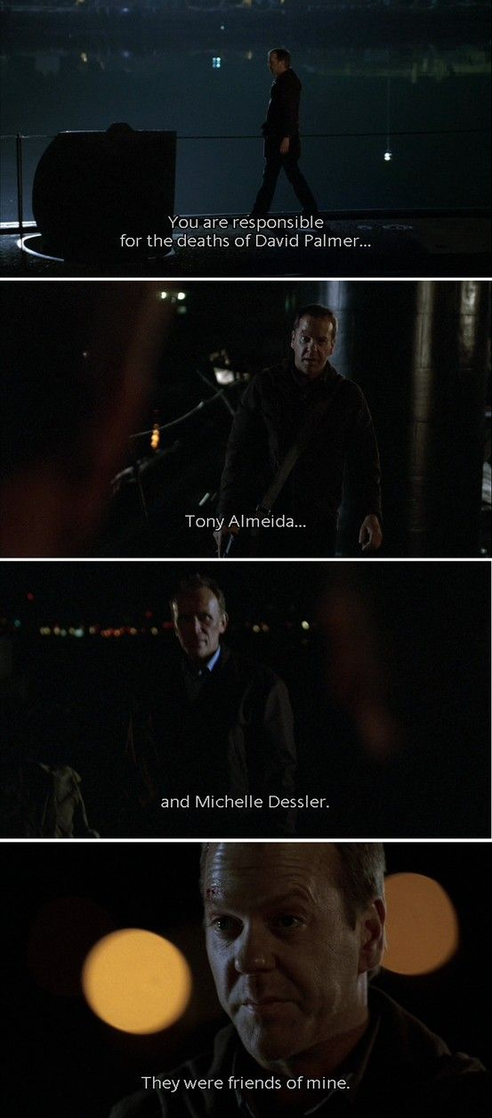 Jack Bauer and Christopher Henderson; Season 5    one does not simply kill Jack Bauers friends and live.