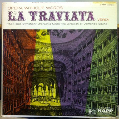 Date unknown. Domenico Savino Verdi La Traviata LP Mint KCL 9015 Kapp Mono USA Record | eBay