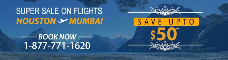 SAVE UPTO $50* ON HOUSTON TO MUMBAI FLIGHTS Book #CheapFlightsTicket at discounted price with us and Save Upto $50* on #HoustonToMumbaiFlights .Book the cheapest flight now and enjoy great airfare deals on #USAToINDIAFlights.
