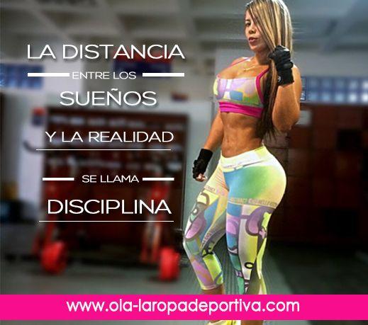 La distancia entre los sueños y la realidad se llama disciplina.  http://www.ola-laropadeportiva.com/  #Sueños #Disciplina #Perseverancia #Dedicación #Éxito