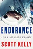 Endurance: A Year in Space A Lifetime of Discovery by Scott Kelly (Author) #Kindle US #NewRelease #Biographies #Memoirs #eBook #ad