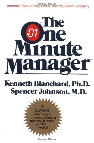 The One Minute Manager by Kenneth H. Blanchard,http://www.amazon.com/dp/0688014291/ref=cm_sw_r_pi_dp_Rhtjsb0JFBQ0V789