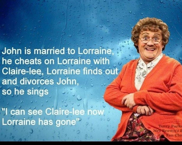Mrs. Brown, you are fecking hilarious!!