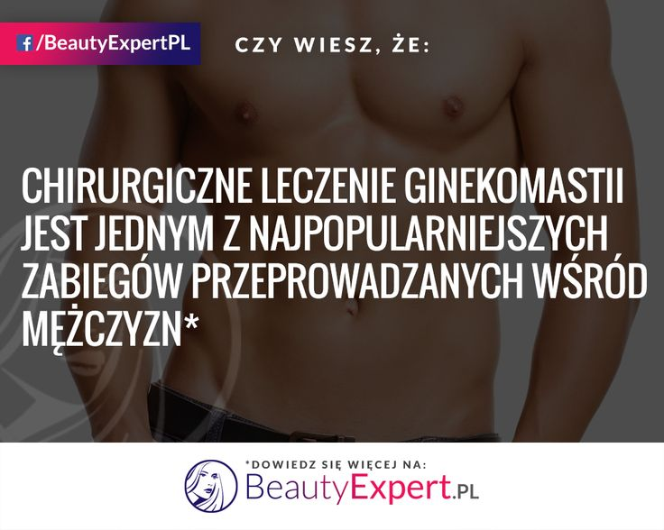 Czy wiesz na czym polega operacja ginekomastii? :) #BeautyExpert #Ginekomastia #OperacjePlastyczne #ChirurgiaPlastyczna