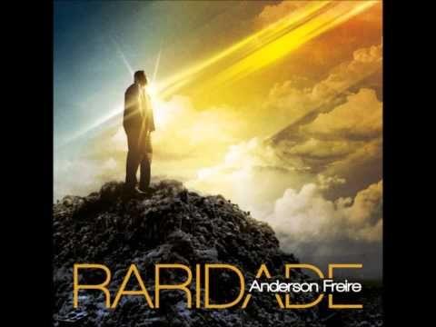 Raridade - Anderson Freire Novo CD 2013 - YouTube