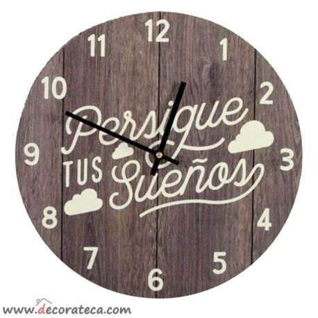 """Relojes de pared originales  con frases positivas en español: """"Persigue tus sueños"""" - WWW.DECORATECA.COM"""