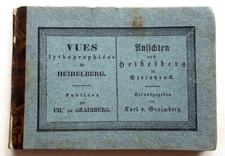 Ansichten von Heidelberg Steindruck Karl von Graimberg 1821 Schloß Rare !!