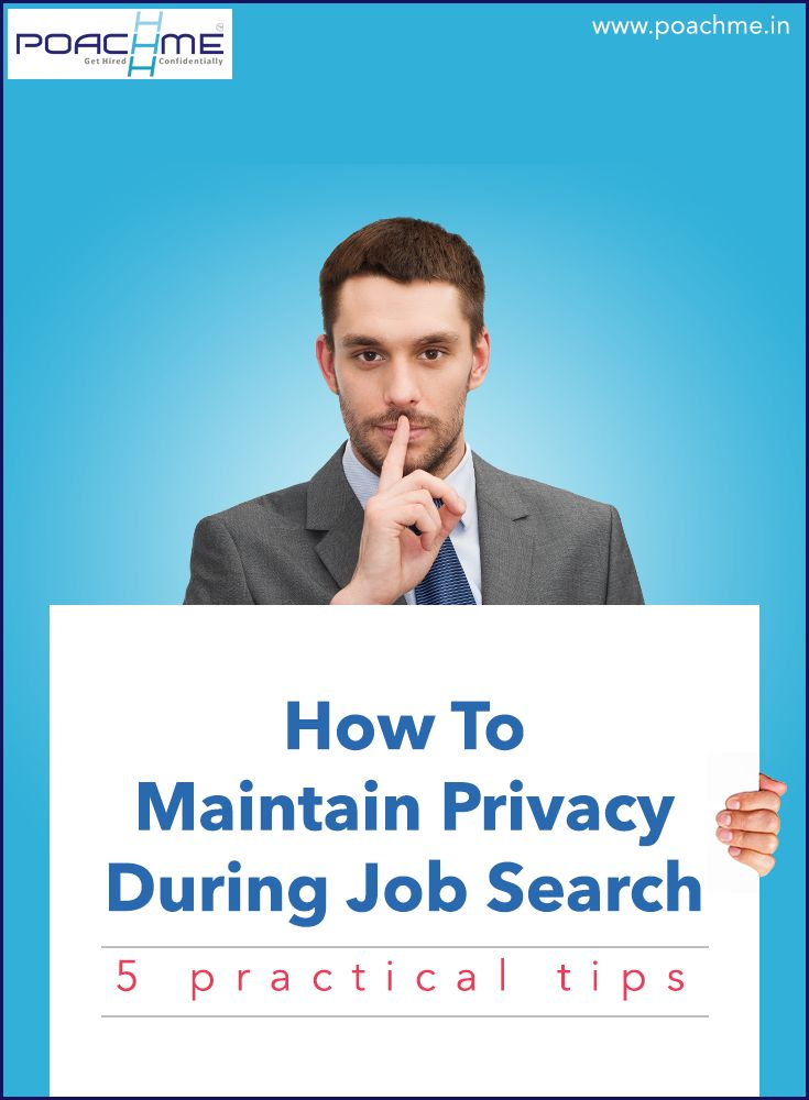 How to Maintain Privacy while Searching for a Job: 5 Practical tips To know more, read our blog post: http://bit.ly/1KpKAj1 #poachmein #jobs #handshake